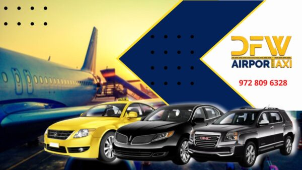 Seven Motivations To Have Love Field Airport Taxi From DFW Airport Taxi
